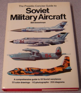 Image for The Presidio Concise Guide To Soviet Military Aircraft (the Presidio Concise Guides To Aircraft)