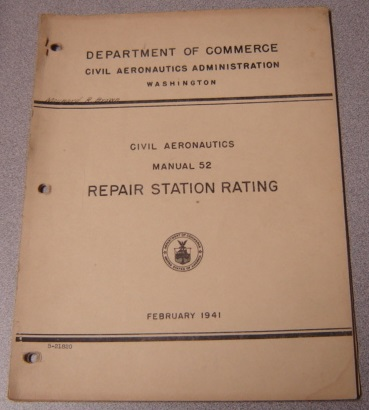 Image for Repair Station Rating, February 1941 (Civil Aeronautics Manual 52)