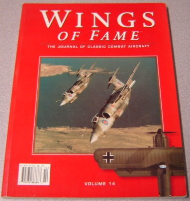 Image for Wings Of Fame, Volume 14: The Journal Of Classic Combat Aircraft