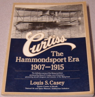Image for Curtiss the Hammondsport Era, 1907-1915