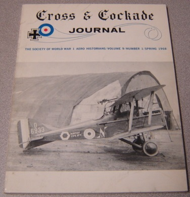 Image for Cross & Cockade Journal - Society of World War 1 Aero Historians - Volume 9 - Number 1 - Spring 1968