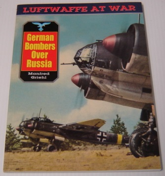 Image for German Bombers over Russia (Luftwaffe At War)