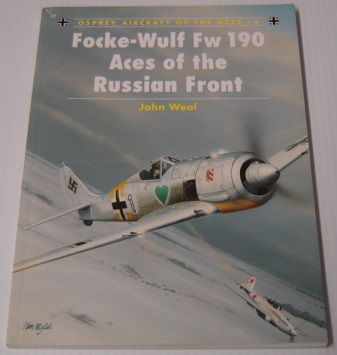 Image for Focke-Wulf Fw 190 Aces of the Russian Front (Osprey Aircraft of the Aces, No 6)