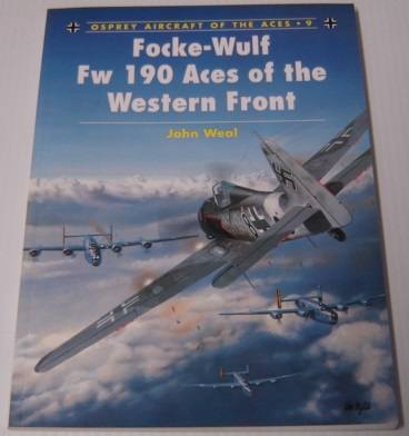 Image for Focke-Wulf Fw 190 Aces of the Western Front (Osprey Aircraft of the Aces No 9)
