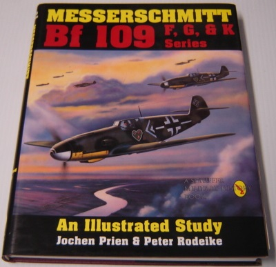 Image for Messerschmitt Bf 109 F, G, And K Series: An Illustrated Study