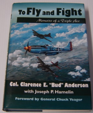 Image for To Fly And Fight: Memoirs Of A Triple Ace; Signed