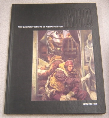 Image for MHQ: The Quarterly Journal of Military History, Vol. 1 #1, Autumn 1988