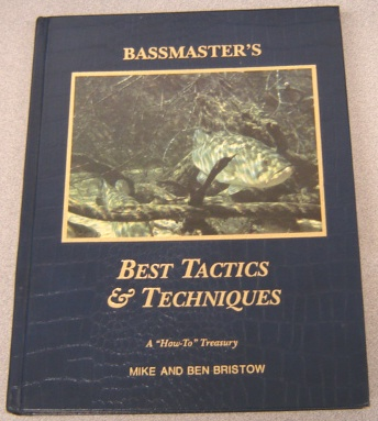 Image for Bassmaster's Best Tactics & Techniques: A How-To Treasury