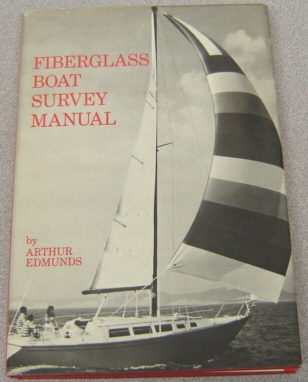 Image for Fiberglass Boat Survey Manual