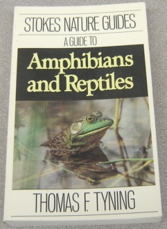 Image for A Guide to Amphibians and Reptiles (Stokes Nature Guides Ser.)