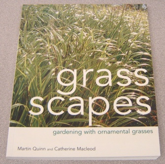 Image for Grass Scapes:   Gardening with Ornamental Grasses