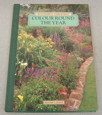 Image for Colour Round The Year (Successful Gardening Series)