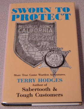 Image for Sworn To Protect: More True Game Warden Adventures; Signed