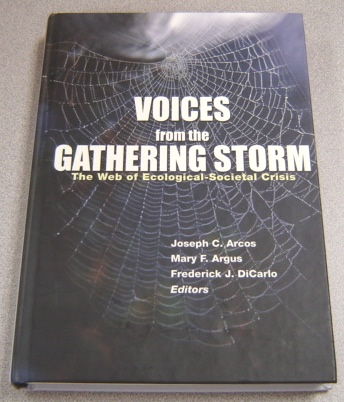 Image for Voices From The Gathering Storm: The Web Of Ecological-Societal Crisis