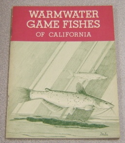 Image for Warmwater Game Fishes Of California