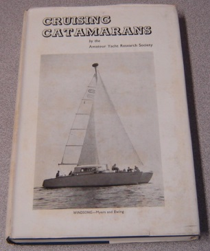 Image for Cruising Catamarans: History, Design Principals, Examples