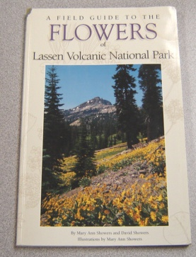 Image for Field Guide To The Flowers Of Lassen Volcanic National Park