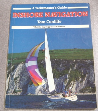 Image for Inshore Navigation, A Yachtmaster's Guide