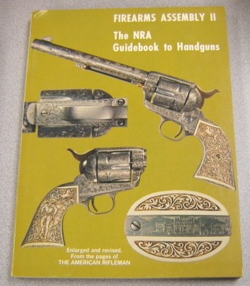Image for Firearms Assembly II, the NRA Guidebook to Handguns