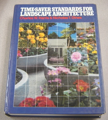 Image for Time-Saver Standards for Landscape Architecture: Design and Construction Data