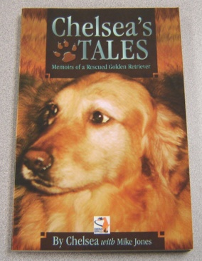 Image for Chelsea's Tales:  Memoirs of a Rescued Golden Retriever