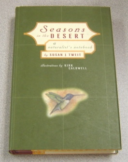 Image for Seasons In The Desert: A Naturalist's Notebook
