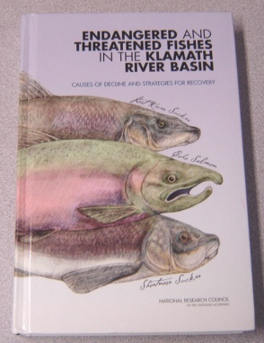 Image for Endangered And Threatened Fishes In The Klamath River Basin: Causes Of Decline And Strategies For Recovery
