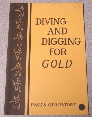 Image for Diving And Digging For Gold