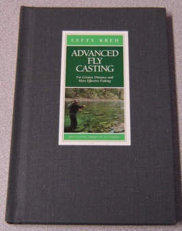 Image for Advanced Fly Casting for Greater Distance and More Effective Fishing (Lefty's Little Library of Fly Fishing)