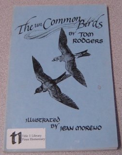 Image for The UnCommon Birds: A Supplement To Any Field Guide To Birds; Signed