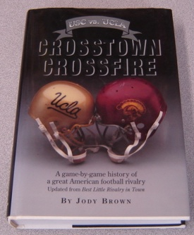 Image for Crosstown Crossfire: USC Vs. UCLA