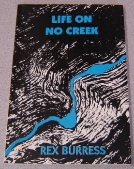 Image for Life On No Creek: Missouri Rural Days; Signed