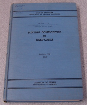 Image for Mineral Commodities Of California, Bulletin 156, 1950