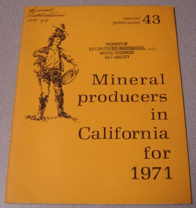 Image for Mineral Producers in California for 1971 (Special Publication 43)