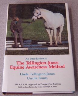 Image for An Introduction to the Tellington-Jones Equine Awareness Method: The T.E.A.M. Approach to Problem-Free Training; Signed