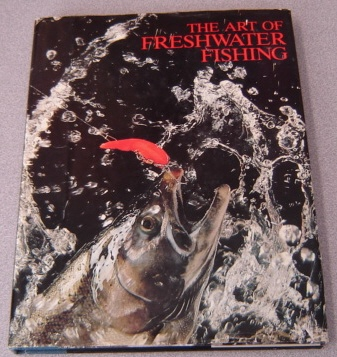 Image for Art of Freshwater Fishing (Hunting & Fishing Library)