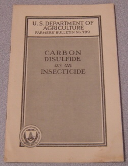 Image for Carbon Disulfide As An Insecticide (U. S. Dept. of Agriculture Farmers' Bulletin #799)