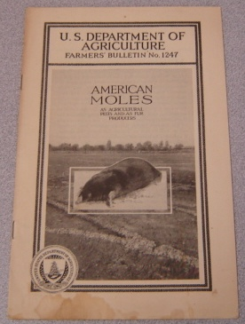 Image for American Moles As Agricultural Pests and As Fur Producers (U.S. Dept. of Agriculture Farmers' Bulletin #1247)