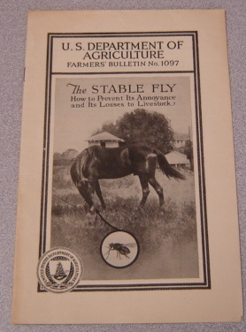 Image for The Stable Fly: How to Prevent Its Annoyance and Its Losses to Livestock (U.S. Dept. of Agriculture Farmers' Bulletin #1097)