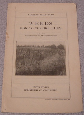 Image for Weeds: How to Control Them (U.S. Dept. of Agriculture Farmers' Bulletin #660)