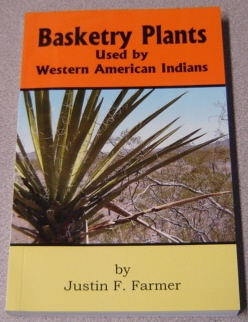 Image for Basketry Plants Used By Western American Indians; Signed