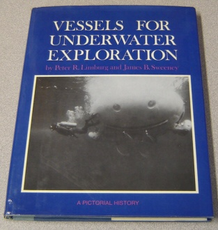 Image for Vessels For Underwater Exploration: A Pictorial History