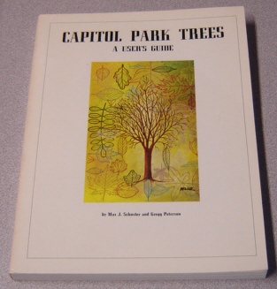 Image for Capitol Park Trees: A Users Guide; Signed