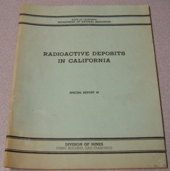 Image for Radioactive Deposits In California (California Division Of Mines, Special Report 49)