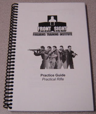 Image for Front Sight Firearms Training Institute Practice Guide: Practical Rifle
