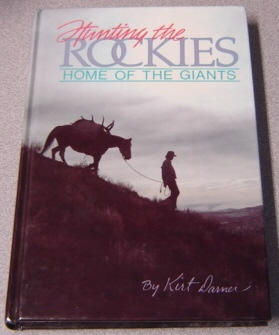Image for Hunting The Rockies: Home Of The Giants; Signed