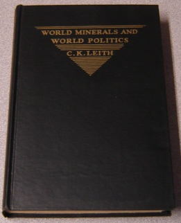 Image for World Minerals And World Politics: A Factual Study Of Minerals In Their Political And International Relations