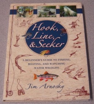 Image for Hook, Line, And Seeker: A Beginner's Guide To Fishing, Boating, and Watching Water Wildlife