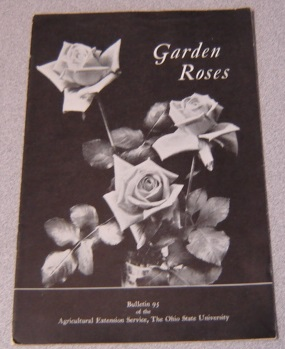 Image for Garden Roses (Ohio State University, Agricultural Extension Service Bulletin 95)