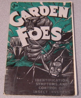 Image for Garden Foes: Identification, Symptoms, and Control of Insect Invaders